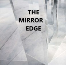 The Mirror Edge