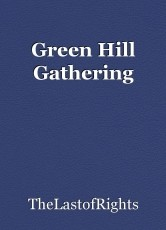 Green Hill Gathering