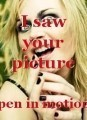 I saw your picture