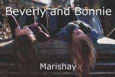 Beverly and Bonnie