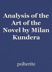 Analysis of the Art of the Novel by Milan Kundera