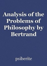 Analysis of the Problems of Philosophy by Bertrand Russell