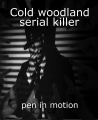 Cold woodland serial killer