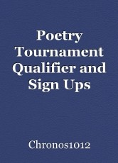 Poetry Tournament Qualifier and Sign Ups