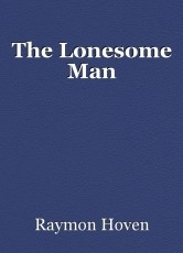 The Lonesome Man