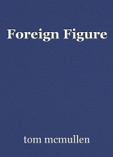 Foreign Figure