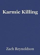 Karmic Killing