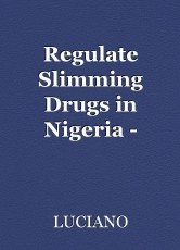 Regulate Slimming Drugs in Nigeria - Expert
