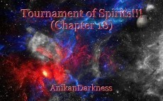 Tournament of Spirits!!! (Chapter 18)