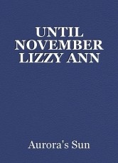 UNTIL NOVEMBER LIZZY ANN