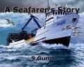 A Seafarer's Story