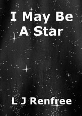 I May Be A Star