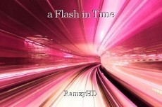 a Flash in Time