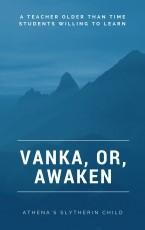 Vanka, or, Awaken