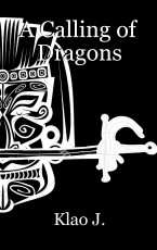 A Calling of Dragons