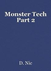 Monster Tech Part 2