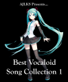 Best Vocaloid Song Collection 1