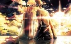 echoed feelings