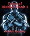 Tales of Riddick Book 1