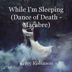 While I'm Sleeping (Dance of Death - Macabre)