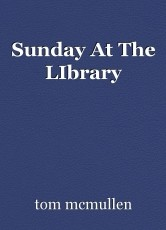 Sunday At The LIbrary