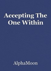 Accepting The One Within