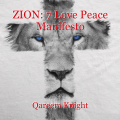 ZION: 7 Love Peace Manifesto
