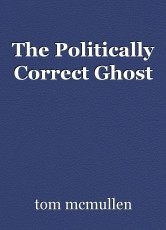 The Politically Correct Ghost