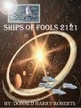 THE SHIPS OF FOOLS 2121