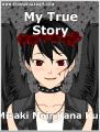 My True Story