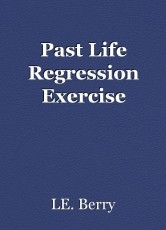 Past Life Regression Exercise