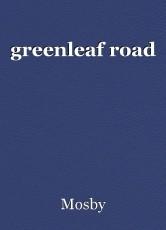 greenleaf road