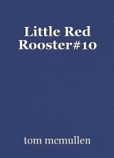 Little Red Rooster#10
