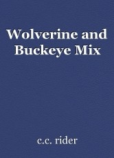 Wolverine and Buckeye Mix