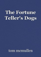 The Fortune Teller's Dogs
