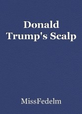 Donald Trump's Scalp