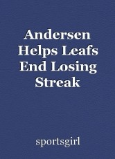 Andersen Helps Leafs End Losing Streak