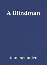 A Blindman