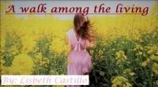 A walk among the living