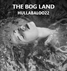 The Bog Land