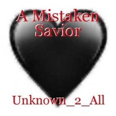 A Mistaken Savior