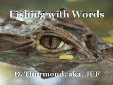 Fishing with Words