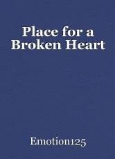 Place for a Broken Heart