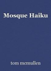 Mosque Haiku