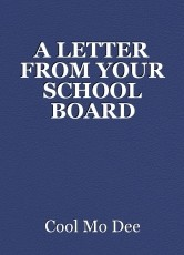 A LETTER FROM YOUR SCHOOL BOARD CHAIRMAN