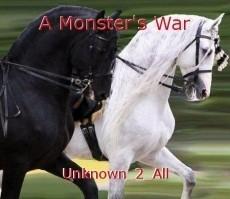 A Monster's War