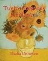 Twelve Gorgeous Sunflowers