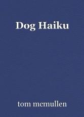 Dog Haiku