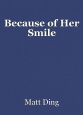 Because of Her Smile