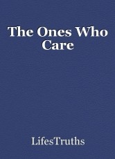 The Ones Who Care